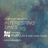 Interesting Times: Version.2 - Kuru