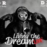 Living The Dream Live 14th April 2017