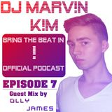 DJ MARV!N K!M - BR!NG THE BEAT !N Official Podcast [SPECIAL Episode 007 with Guest Mix]