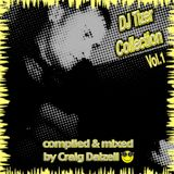 DJ Tizer Collection Vol.1 - Compiled & Mixed by Craig Dalzell