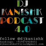 DJ Kanishk Podcast v4.0