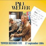 Paul Weller Live Series: Tower Records, NYC (Sept. 27, 2004)