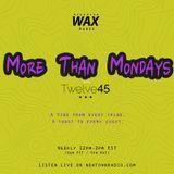 More Than Mondays w/ Twelve45 Vol. 17