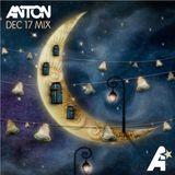 Anton - Dec 17 Mix