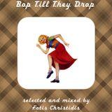 Bop till they drop by DJSpector gr