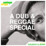 Oonops Drops - A Dub And Reggae Special