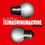 Loo & Placido - [S]MASHINGMACHINE (101% Bootlegs) 2005