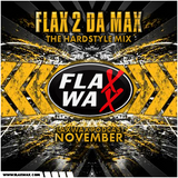 Flaxwax Podcast: November - Hardstyle mix by Flax 2 da max