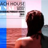 Furkan Kozanli Podcast Series Beach House 11 @ 26.08.2011