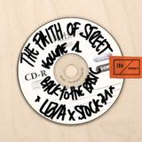 LO/A x STOCK71 - THE FAITH OF STREET / VOL #1 BACK TO THE BASIC