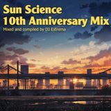 Sun Science (10th Anniversary Mix)