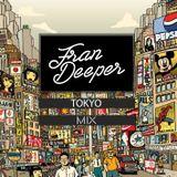 Fran Deeper - TOKYO - Spa In Disco August Mix