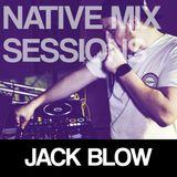 Native Mix Sessions - Jack Blow