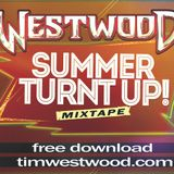 WESTWOOD - SUMMER TURNT UP
