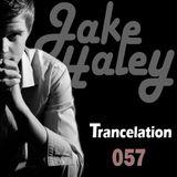 Jake Haley - Trancelation 057 20-04-2014
