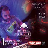 Deep Strefa on AIR @ Radio Żnin EP28 Rossi