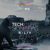 B-Liv presents: Techxturas Sonoras [Music Live Proyect] / Recorded Live Oct.29.2016 / Zócalo CDMX