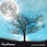 FauxReveur - Chill Set XXXiii