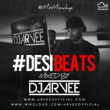 #MixMondays DESIBEATS mixed by @DJARVEE