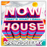 Now Thats What I Call Fookin' House Music (Spring 2018 Mix)