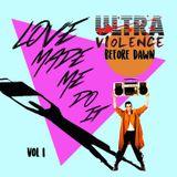 UltraViolence -Before Dawn Mix Series Vol. 1
