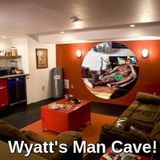 """Why Porn?"" Buster Sly Enters Wyatt's Man Cave!"