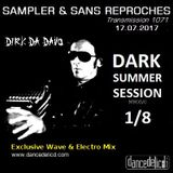 """RADIO S&SR Transmission n°1071 -- 17.07.2017 (Mixtape D.S.S. 2017 - 1/8 """"DIRK DA DAVO"""")"""