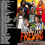 DJ ROY 2019 FRESHAS DANCEHAL MIX 2019 #HARDCORE #BASHMENT
