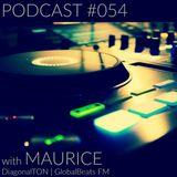 PODCAST #054 w/ Maurice