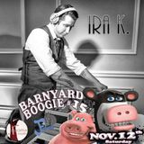 the FASHIONABLY EARLY show (#12) Day of BARNYARD BOOGIE !5 edition