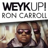 WEYKUP! Radio with Ron Carroll (ChiCity)