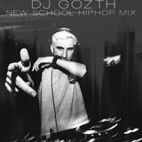 DJ Gozth - New School HipHop mix