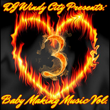 Baby Making Music Vol. 3 (Happy Valentine's Day)