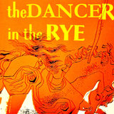 The Dancer in the Rye