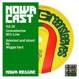 "Nowa Cloudcast Vol 26 - ""Greenleeves 80's Love"" Selected and mixed by Wiggle Yard"