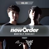 Club Piccadilly 『newOrder』 Official Monthly Podcast Vol,03 mixed by Ray & Silver Fox