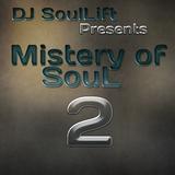 Mistery of SouL by DJ SoulLift #2