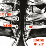 In the name of House Music #2