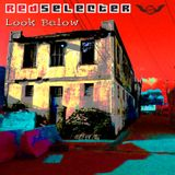 Redselecter - Look Below - April 2012