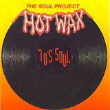 Hot Wax - 70's Soul