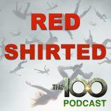 Hakeldama s3e5 -  Red Shirted: The 100 Podcast