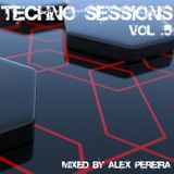 Techno Sessions Vol.5 - Mixed by Alex Pereira
