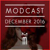MODCAST DECEMBER 2016