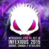 Merkurius live @ Infexious 2015