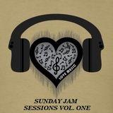 Sunday Jam Sessions Vol. One...
