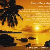 DJ Pedro Gomez - Promo Set - March 2013