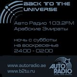 2015-11-07 BackToTheUniverse#3 / Auto Radio 103.2FM Arab Emirates