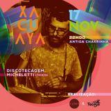 Xacuaya 2018 - DJ Set Micheletti