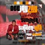 DEEJAYZAY-INDAMIX WITH THE SUMMER SIXTEEN