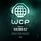 (World Core Project) Podcast No.2 By Kalibra DJ